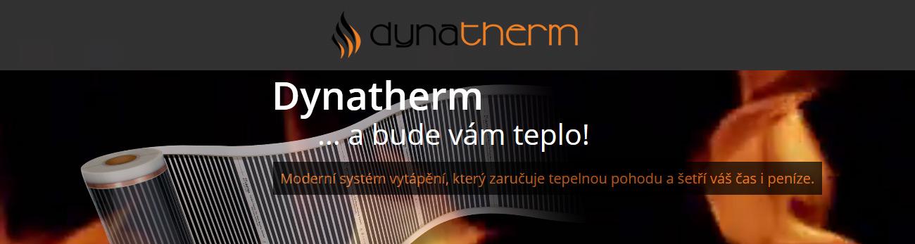 Dynatherm - a bude vám teplo!